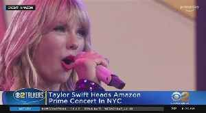 News video: Taylor Swift Performs Amazon Prime Concert In NYC