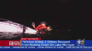 Woman Dies After Boat Capsizes On Lake Michigan; Two Other People Rescued [Video]