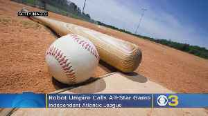 News video: Independent Atlantic League Becomes First US Professional Baseball League To Use 'Robot Umpires'