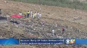 Sources: Body Of Dallas 18-Month-Old Cedric Jackson Recovered At Landfill, Amber Alert Discontinued [Video]
