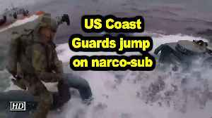US Coast Guards jump on narco-sub, seize cocaine worth $262mn [Video]