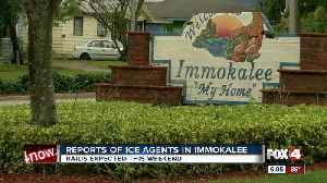 ICE officers reportedly spotted in Immokalee [Video]