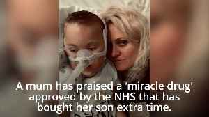 News video: Mum praises 'miracle drug' that has helped extend disabled son's life