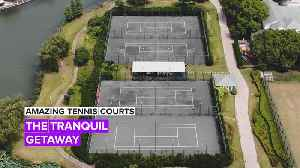 Amazing Tennis Courts: The Most Beautiful Court in China [Video]