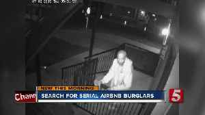 Metro police search for serial AirBNB burglars [Video]