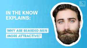 Men with beards are more attractive, according to science [Video]