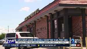 Argument leads to deadly shooting in Milford Mill [Video]