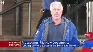 Prosecutors Ask For Jeffrey Epstein To Be Held Without Bond [Video]