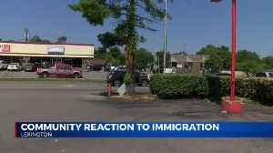 Community members frustrated, uncertain of immigration raids [Video]