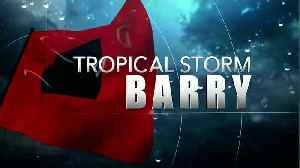News video: Tropical Storm Barry just hours away from making landfall