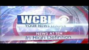 WCBI News at Ten - Friday, July 12th, 2019 [Video]