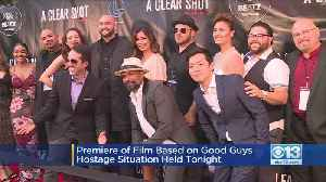Move Based On Good Guys Hostage Situation Debuts In Sacramento [Video]