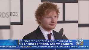News video: Ed Sheeran Confirms He's Married