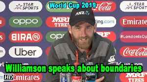 World Cup 2019 | Williamson speaks about boundaries [Video]