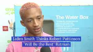 Jaden Smith Has Opinions On The New Batman [Video]