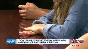 ICE raids scheduled to begin Sunday, local family separated and deported weeks ago [Video]