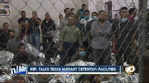 Rep. Scott Peters describes conditions in Texas migrant detention facility [Video]