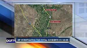 ISP investigating US-95 fatality crashes [Video]