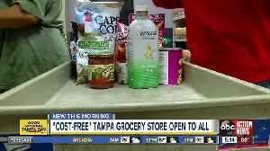'Cost-free' Tampa grocery store is open to all, no questions asked [Video]