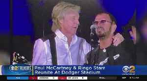 News video: Paul McCartney, Ringo Starr Reunite At Dodger Stadium