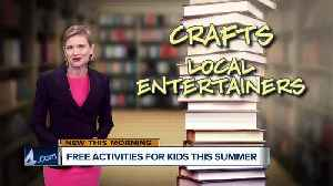 Four free activities for kids this summer [Video]