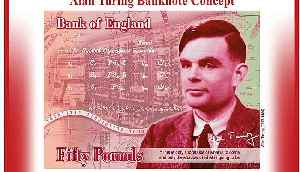 Bank of England celebrates 'outstanding' Alan Turing on new £50 note [Video]