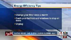 Saving money and energy during summer heat [Video]