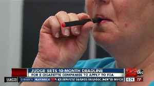 Judge sets 10-month deadline for e-cigarette companies to apply to FDA [Video]