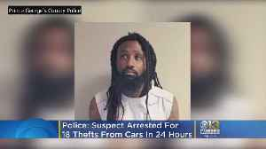 Suspect Arrested For 18 Car Thefts In 24 Hours, PGPD Say [Video]