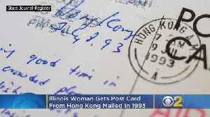 Illinois Woman Gets Postcard From Hong Kong -- Mailed In 1993 [Video]