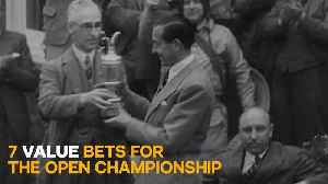 7 Bets You Should Make on the Open Championship [Video]
