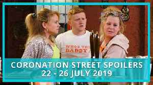 Coronation Street spoilers: 22 - 26 July 2019 [Video]
