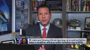 NFL Network Insider Ian Rapoport: Jadeveon Clowney unlikely to report for Houston Texans for 'at least a month' [Video]