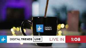 Digital Trends Live - 7.16.19 - Twitter Gets A Facelift + Facebook's Libra May Be Delayed [Video]
