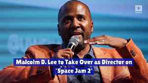 Malcolm D. Lee to Take Over as Director on 'Space Jam 2' [Video]