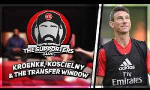 Stan Kroenke, Laurent Koscielny & The Transfer Window | Turkish Presents - The Supporters Club [Video]