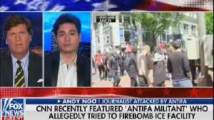 Tucker Carlson rips CNN for glorifying Antifa terrorists [Video]