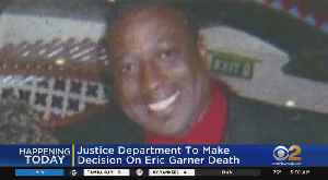 Feds Expected To Announce Decision In Eric Garner's Death [Video]