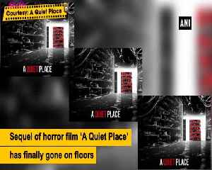 A Quiet Place 2 goes on floor [Video]