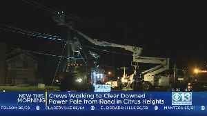 Pole Down Causes Power Outage In Citrus Heights [Video]