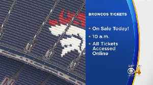 Broncos Single Game Tickets On Sale [Video]