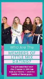 Do You Know Who Little Mix is Dating? [Video]