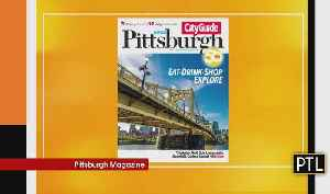 Pittsburgh Magazine's New City Guide [Video]