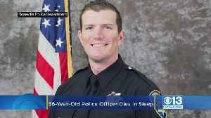 Roseville Police Officer Passes Away In His Sleep At Age 36 [Video]