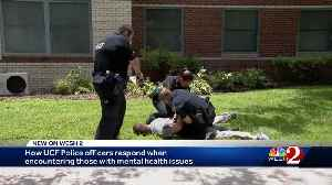 How UCF police officers respond when encountering those with mental health issues [Video]