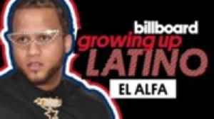 El Alfa Reveals His Favorite Childhood Memory, Best Advice His Grandmother Gave Him & More | Growing Up Latino [Video]