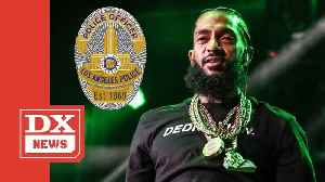 LAPD Denies Nipsey Hussle Is Center Of Any Gang-Related Investigation [Video]