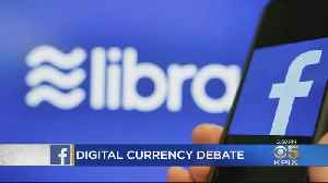 Facebook Plans To Launch Digital Currency 'Libra' Roils Feds [Video]