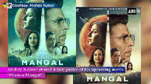 Akshay Kumar shares new poster of Mission Mangal [Video]