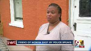 Friend of woman shot by police stunned by incident [Video]